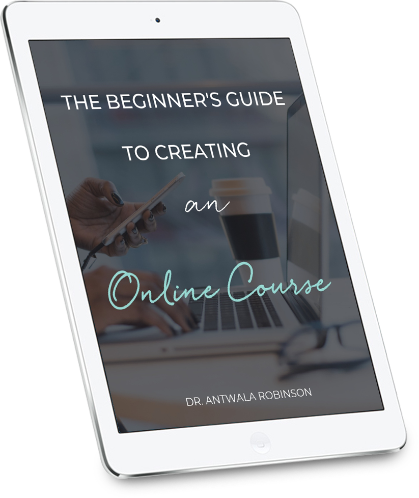 Free Download - The Beginner's Guide to Creating an Online Course